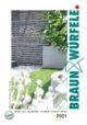 Braun & Würfele Garten 2021